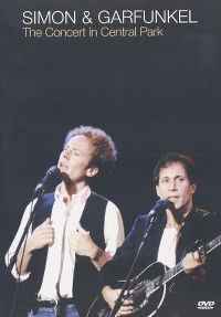 Cover Simon & Garfunkel - The Concert In Central Park [DVD]